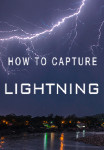 Tutorial #4 - HOW TO CAPTURE LIGHTNING