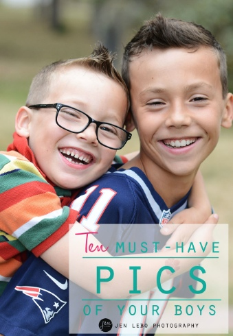Ten Must-Have Pics Of Your Boys